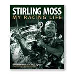 Stirling Moss- My Racing Life by Sir Stirling Moss with Simon Taylor