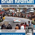 Brian Redman- Daring Drivers, Deadly Tracks
