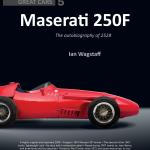 Great Cars:  Maserati 250F by Ian Wagstaff