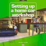 setting up a home car workshop