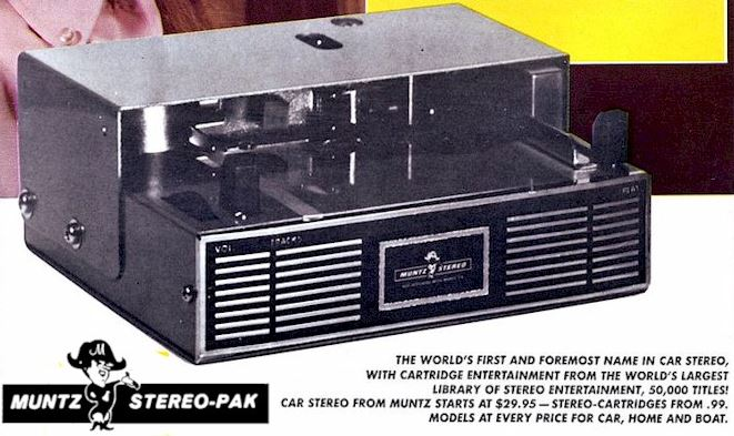 "An advertisement for the revolutionary Muntz Autostereo, which offered taped ""cartridge entertainment"" for cars."