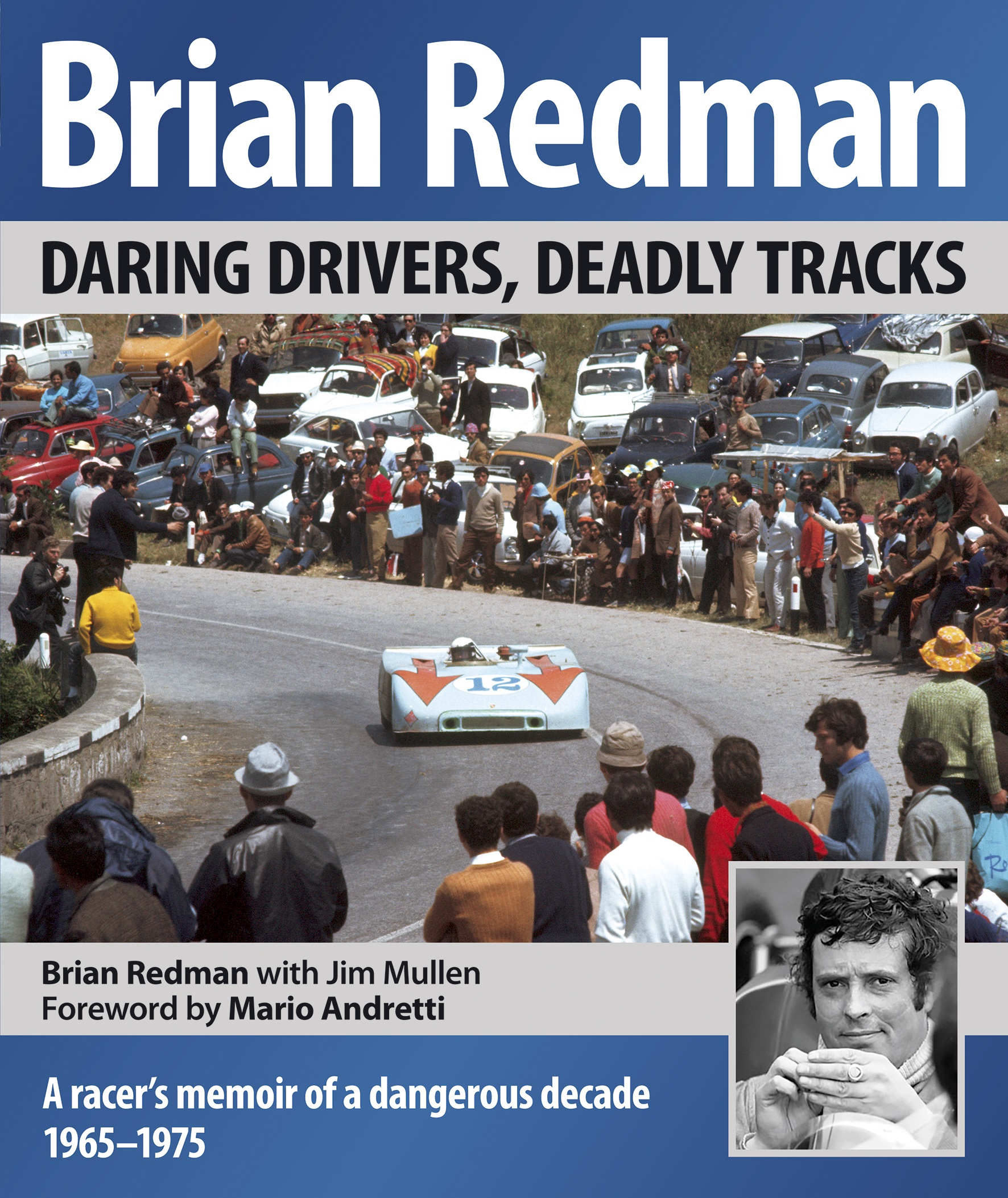 Brian Redman's Daring Drivers, Deadly Tracks