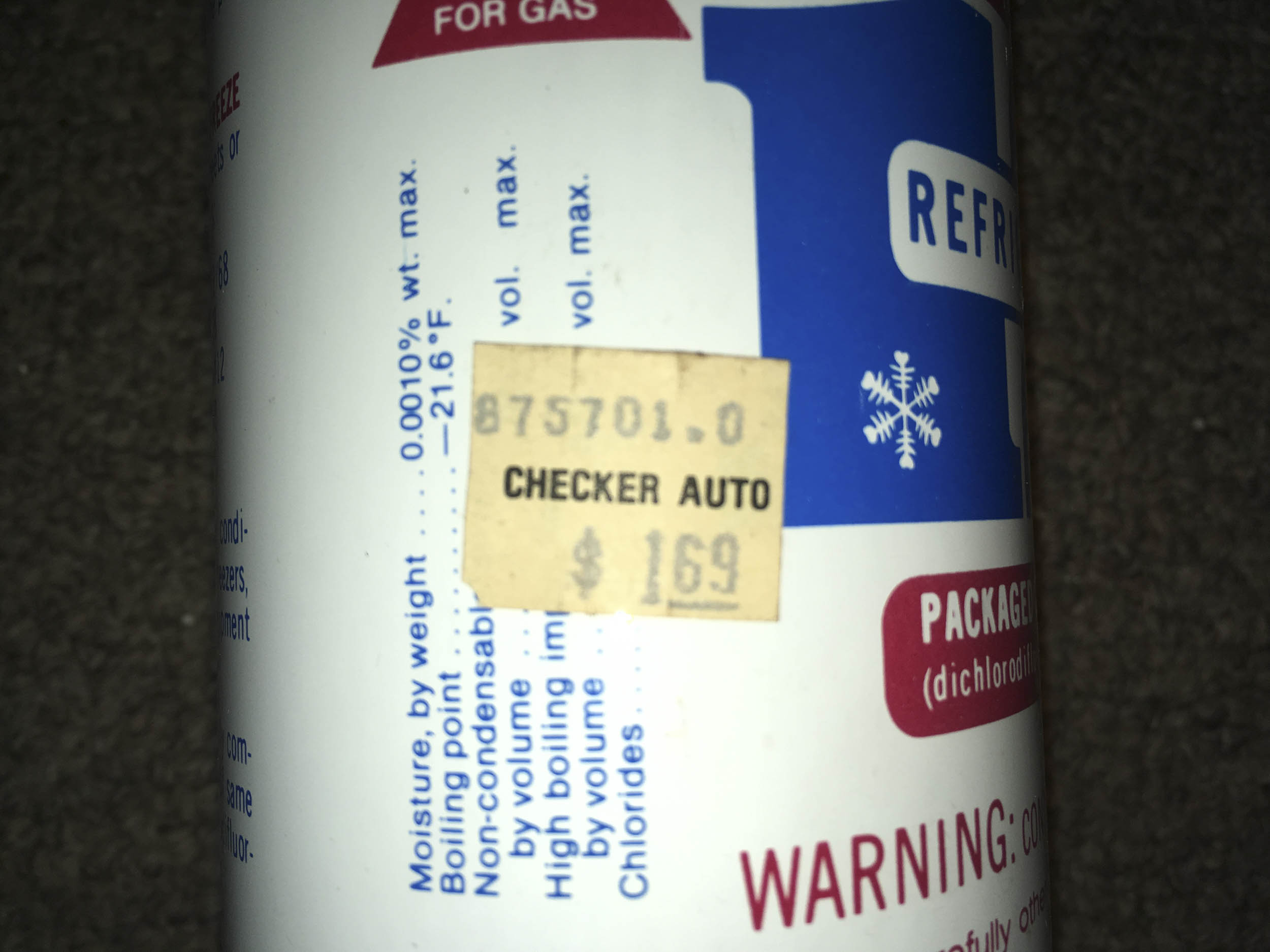 Nothing says New Old Stock (NOS) on a can of R12 like a $1.69 price sticker from Checker Auto.