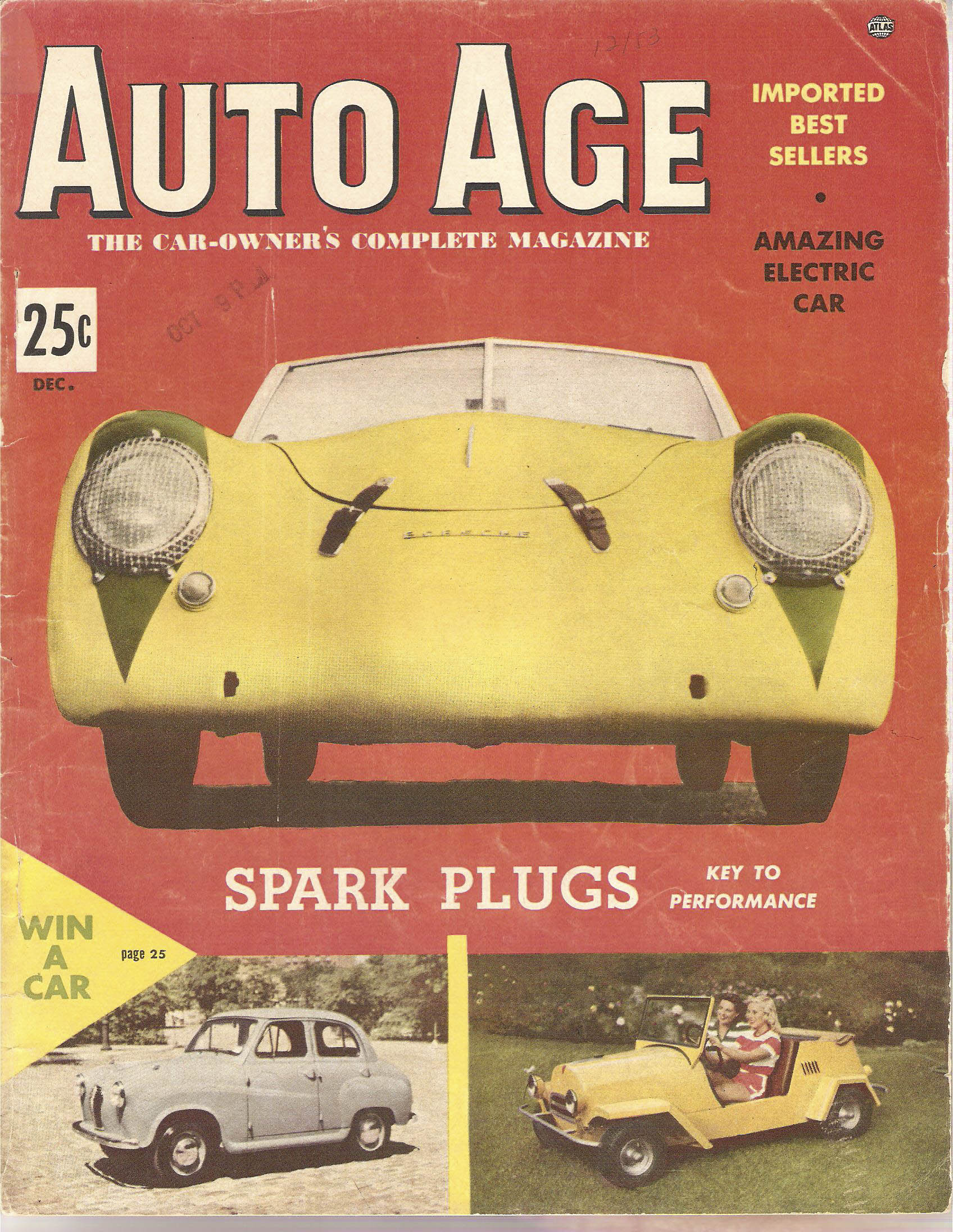 The December 1953 cover of Auto Age. Editor John Bentley owned the Porsche America Roadster at this time. He wrote about it in this issue.