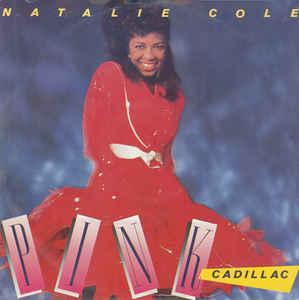 Natalie Cole Pink Cadillac Album
